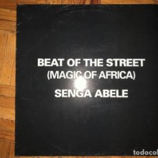 Discos de vinilo: BEAT OF THE STREET (MAGIC OF AFRICA) ‎– SENGA ABELE SELLO: BIRD PRODUCTION ‎– 50007 FORMATO: VINYL. Lote 194884925