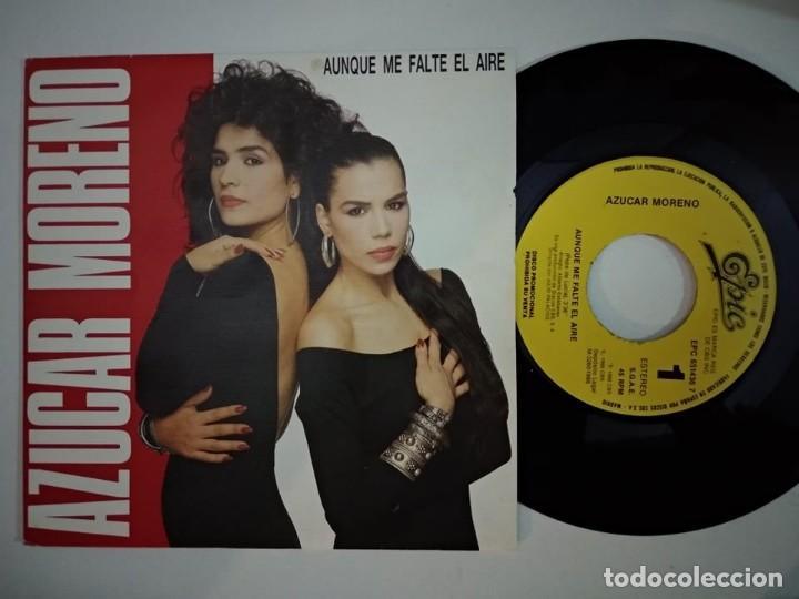 AZUCAR MORENO AUNQUE ME FALTE EL AIRE 7'' 1988 EPIC PROMO UNA CARA (Música - Discos - Singles Vinilo - Flamenco, Canción española y Cuplé)