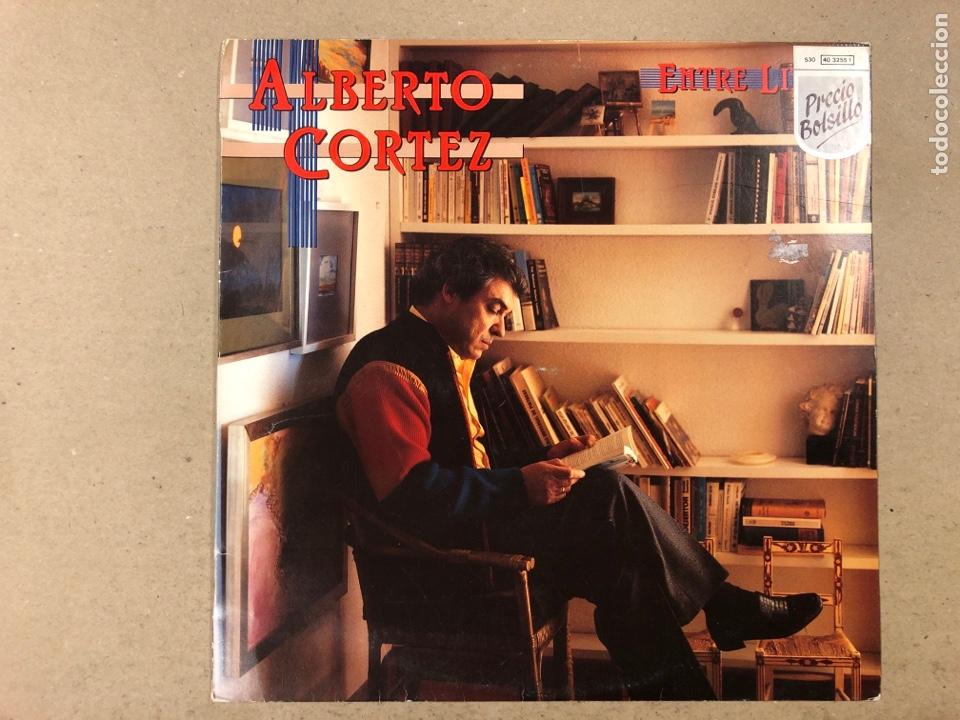 """- L.P. VINILO - ALBERTO CORTEZ """"ENTRE LÍNEAS"""". (Música - Discos - LP Vinilo - Grupos Españoles de los 70 y 80)"""