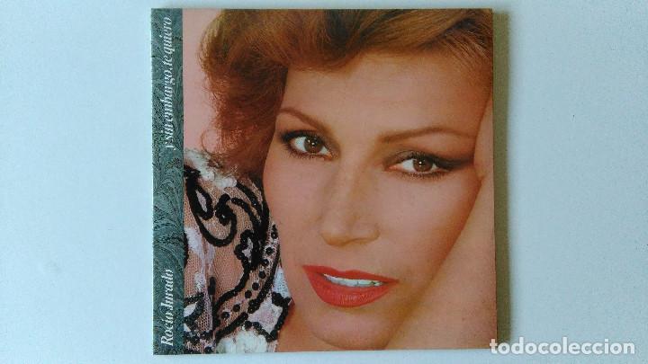 ROCIO JURADO-Y SIN EMBARGO TE QUIERO (1983) ED:ESPAÑA RCA-PL 35417 (Música - Discos - LP Vinilo - Flamenco, Canción española y Cuplé)