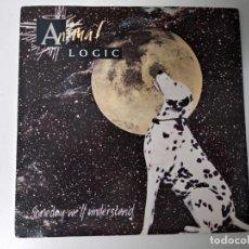 Discos de vinilo: ANIMAL LOGIC - SOMEDAY WE'LL UNDERSTAND / LOPSY LU. Lote 194890421