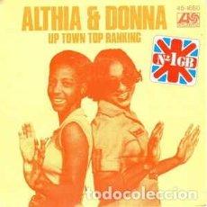 Discos de vinilo: ALTHEA & DONNA – UP TOWN TOP RANKING - SINGLE SPAIN 1978. Lote 194892887