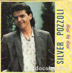 SILVER POZZOLI, STEP BY STEP (RADIO VERSION) SINGLE SPAIN 1985 (Música - Discos de Vinilo - Singles - Pop - Rock Extranjero de los 80)