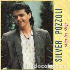 Discos de vinilo: SILVER POZZOLI, STEP BY STEP (RADIO VERSION) SINGLE SPAIN 1985. Lote 194893877