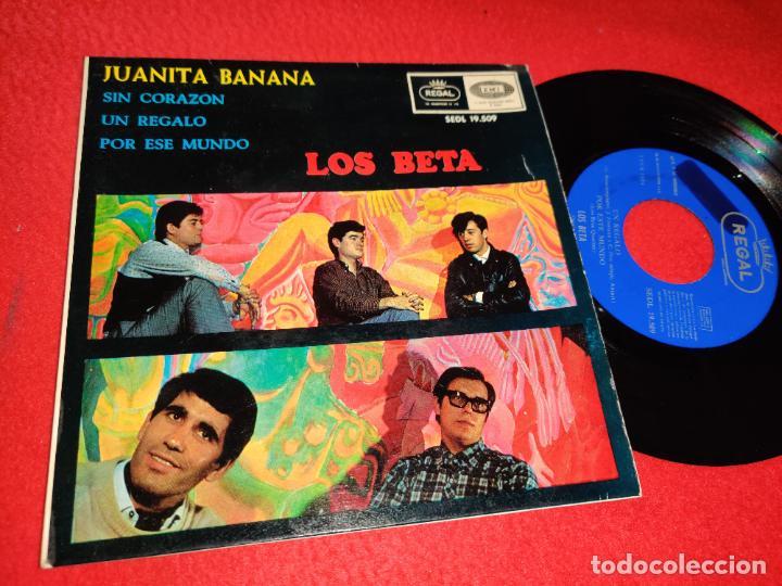 LOS BETA JUANITA BANANA/SIN CORAZON/UN REGALO/POR ESE MUNDO EP 1966 REGAL PROMO (Música - Discos de Vinilo - EPs - Grupos Españoles 50 y 60)