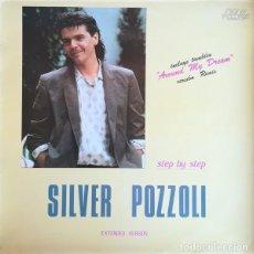 Discos de vinilo: SILVER POZZOLI, STEP BY STEP, MAXI-SINGLE MAX MUSIC SPAIN 1985. Lote 194894158