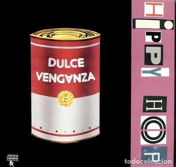 DULCE VENGANZA - HIPPY HOP - LP SPAIN 1989 (Música - Discos - LP Vinilo - Pop - Rock - New Wave Extranjero de los 80)