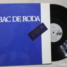Discos de vinilo: BAC DE RODA LP VINYL MADE IN SPAIN 1977. Lote 194898353