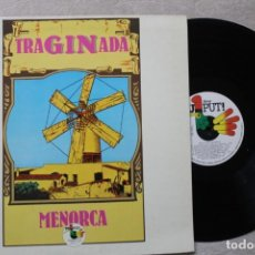 Discos de vinilo: TRAGINADA MENORCA LP VINYL MADE IN SPAIN 1978. Lote 194899406