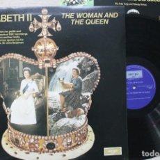 Discos de vinilo: ELIZABETH II THE WOMAN AND THE QUEEN LP VINYL GATEFOLD CON LIBRETO MADE IN ENGLAND 1977. Lote 194900810