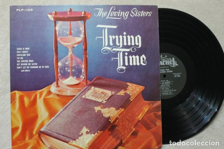 THE LOVING SISTERS TRYING TIME LP VINYL MADE IN USA (Música - Discos - LP Vinilo - Funk, Soul y Black Music)