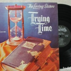 Discos de vinilo: THE LOVING SISTERS TRYING TIME LP VINYL MADE IN USA. Lote 194900903