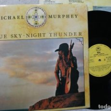 Discos de vinilo: MICHAEL MURPHEY BLUE SKY NIGHT THUNDER LP VINYL MADE IN SPAIN 1975. Lote 194901343