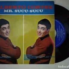 Discos de vinilo: ALBERTO CORTEZ - MR.SUCU-SUCU - TELSTAR/ AMOR MON AMOUR MY LOVE/SAG WARUM/MONA. Lote 194903192