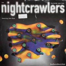 Discos de vinilo: NIGHTCRAWLERS - SURRENDER YOUR LOVE. Lote 194905762