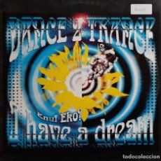 Discos de vinilo: DANCE 2 TRANCE - I HAVE A DREAM (ENUF EKO?). Lote 194905928
