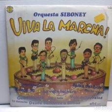 Discos de vinilo: LP -ORQUESTA SIBONEY-VIVA LA MARCHA EN FUNDA ORIGINAL AÑO 1982. Lote 194911367