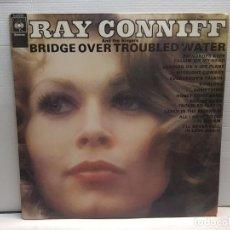 Discos de vinilo: LP -RAY CONNIFF-PUENTE SOBRE AGUAS TURBULENTAS EN FUNDA ORIGINAL AÑO 1970. Lote 194911513