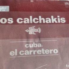 Discos de vinilo: SINGLE ( VINILO)-PROMOCION- DE LOS CALCHAKIS AÑOS 80. Lote 194912755