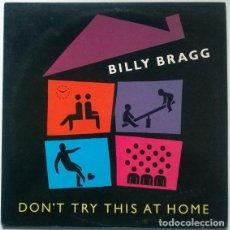 Discos de vinilo: BILLY BRAGG. DON'T TRY THIS AT HOME. DRO, SPAIN. 1991 (2 LP ENCARTE DÍPTICO + HOJA PROMOCIONAL). Lote 194914235
