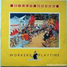 Discos de vinilo: BILLY BRAGG. WORKERS PLAYTIME. DRO-GO!, SPAIN 1988 LP + ENCARTE DÍPTICO. Lote 194914598