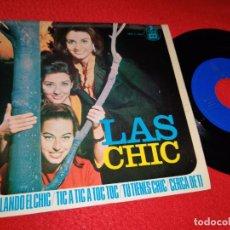Discos de vinilo: LAS CHIC BAILANDO EL CHIC/TIC A TIC A TOC TOC/TU TIENES CHIC/CERCA DE TI EP 1966 HISPAVOX RARO!. Lote 194915848