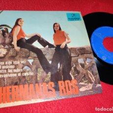 Discos de vinilo: HERMANAS ROS VEN A MI OTRA VEZ/ENTRE LAS NUBES/DEVUELVEME EL CORAZON +1 EP 1966 COLUMBIA. Lote 194916546