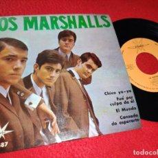 Discos de vinilo: LOS MARSHALLS CHICO YE YE/FUE POR CULPA DE EL/EL MUNDO/CANSADO DE ESPERARTE EP 1965 MARFER. Lote 194917128