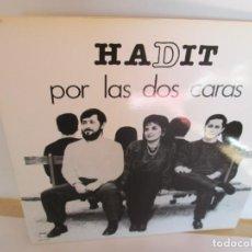 Discos de vinilo: HADIT POR LAS DOS CARAS. LP VINILO. SAGA IBEROFON 1987. VER FOTOGRAFIAS ADJUNTAS. Lote 194921002