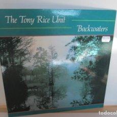 Discos de vinilo: THE TONY RICE UNIT. BACKWATERS. LP VINILO. 1989. VEMSA ROUNDER. VER FOTOGRAFIAS ADJUNTAS. Lote 194923110