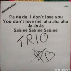 Discos de vinilo: TRIO ‎– DA DA DA I DON'T LOVE YOU YOU DON'T LOVE ME AHA AHA AHA. Lote 194924675