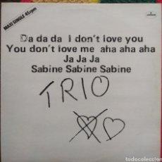 Discos de vinilo: TRIO–DA DA DA I DON'T LOVE YOU YOU DON'T LOVE ME AHA AHA AHA. Lote 194924675