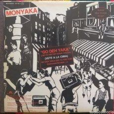 Discos de vinilo: MONYAKA–GO DEH YAKA (VETE A LA CIMA). Lote 194926346