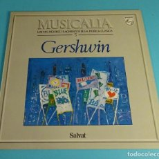 Discos de vinilo: GERSHWIN. COLECCIÓN MUSICALIA Nº 5. Lote 194927866