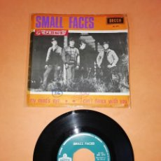 Discos de vinilo: SMALL FACES. MY MIND'S EYE. I CAN'T DANCE WITH YOU. DECCA RECORDS 1966. Lote 194928396