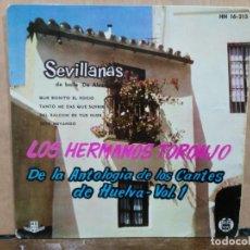 Disques de vinyle: LOS HERMANOS TORONJO (SEVILLANAS) - QUE BONITO EL ROCÍO, ESTA NEVANDO... - EP. SELLO HISPAVOX 1961. Lote 194930972