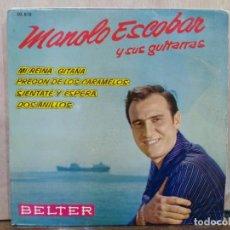 Discos de vinilo: MANOLO ESCOBAR - MI REINA GITANA, SIÉNTATE Y ESPERA, DOS ANILLOS... - EP. DEL SELLO BELTER 1962. Lote 194932493