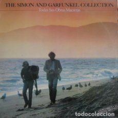 Discos de vinilo: SIMON AND GARFUNKEL– THE SIMON AND GARFUNKEL COLLECTION / TODAS SUS OBRAS MAESTRAS - LP SPAIN 1981. Lote 194932988