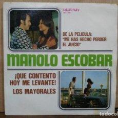 Discos de vinilo: MANOLO ESCOBAR - ¡QUE CONTENTO HOY ME LEVANTE! / LOS MAYORALES - SINGLE DEL SELLO BELTER 1973. Lote 194933680