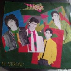 Discos de vinilo: LUNA - MI VERDAD. Lote 194934135