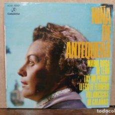 Discos de vinilo: NIÑA DE ANTEQUERA - ¡AY, MI PERRO!, LLEGÓ EL FLORERO... - SINGLE DEL SELLO COLUMBIA 1959. Lote 194934296