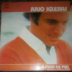 Discos de vinilo: JULIO IGLESIAS A FLOR DE PIEL - DOBLE PORTADA LP SPAIN 1976. Lote 194934435