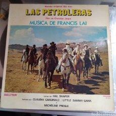 Discos de vinilo: LAS PETROLERAS. BSO. MÚSICA DE FRANCIS LAI. Lote 194934675