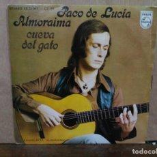 Discos de vinilo: PACO DE LUCÍA - ALMORAIMA / CUEVA DEL GATO - SINGLE DEL SELLO PHILIPS 1976. Lote 194934688
