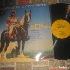 Discos de vinilo: REX ALLEN – MISTER COWBOY (1958 STENTSON ) EDITADO ENGLAND FOLK, WORLD, & COUNTRY. Lote 194934772