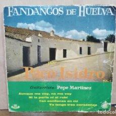 Discos de vinilo: PACO ISIDRO (FANDANGOS) - NI LA PERLA NI EL RUBÍ, TEN CONFIANZA EN MI.. - EP. SELLO HISPAVOX 1960. Lote 194934891