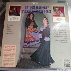 Discos de vinilo: GUITARRA FLAMENCA Y POEMAS DE GARCÍA LORCA. GUITARRA ALEJANDRO MANZANO, RECITA ANTONIO MAYA. Lote 194935387