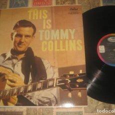 Discos de vinilo: TOMMY COLLINS THIS IS HILLBILLY(1959-1984EMI) RE FRANCIA COUNTRY EXCELENTE ESTADO LEA DESCRIPCION. Lote 194935641