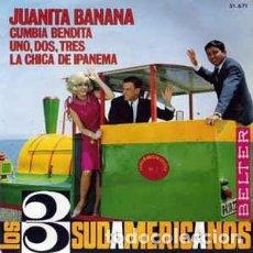 Discos de vinilo: LOS 3 SUDAMERICANOS -JUANITA BANANA-CUMBIA BENDITA-UNO, DOS, TRES-LA CHICA DE IPANEMA- EP SPAIN 1966. Lote 194940046