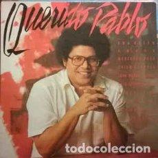 Discos de vinilo: PABLO MILANÉS – QUERIDO PABLO - DOBLE LP GATEFOLD SPAIN 1985. Lote 194940291